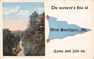 Scenery is Fine at West Southport Maine~Join Us~Road in Trees~1921 Pennant PC
