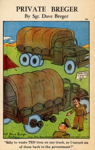Military Humor - Private Breger. Ten tires on one truck!