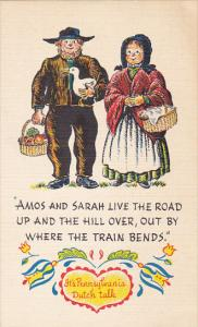Amos and Sarah Live The Road Up and The Hill Over Pennsylvania Dutch Proverb