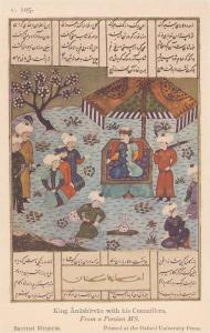 King Anushirvan with his Councillors, From a Persian MS, British Museum, 10-20s