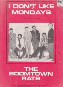I Dont Like Mondays The Boomtown Rats 1970s Punk Rock Sheet Music