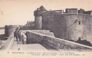 France Saint Malo Le Chateau Tour Qui qu en Grogne et le Petit Donjon
