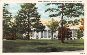 Ames IA~Iowa State College Home Economics Building~1939 Linen Postcard
