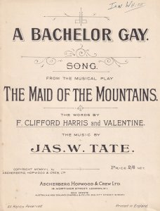 A Bachelor Gay Maid Of The Mountains Olde Sheet Music