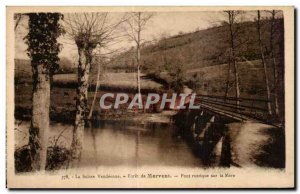 Old Postcard Swiss vendeenne drill mervent rustic bridge on the mother