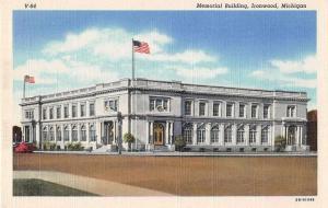 Ironwood Michigan Memorial Building Linen Antique Postcard J52086