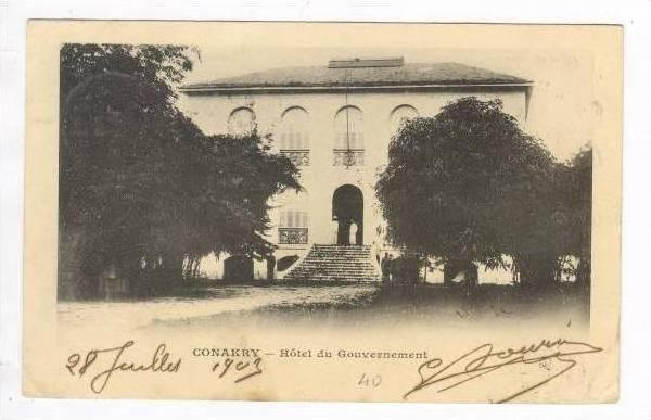 Conakry (Guinee Francaise), Hotel du Gouvernement, PU-1903