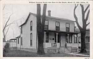 Illinois Salem William Jennings Bryan Was Born In This House Narch 19 1860