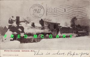 1907 Ishpeming MI PC: Winter Railroading, Childs Image