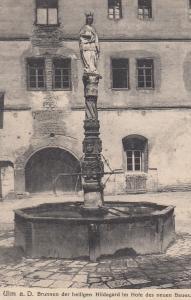 Ulm A D Brunnen Der Helligen Hildegard Im Hole Des Neuen Baues Postcard