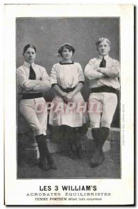 Old Postcard The 3 William & # 39s Acrobats Equilibrists carrier Woman defyin...