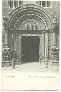 Italy, Perugia, Palazzo Municipale, La Porta Principale, early 1900s Postcard
