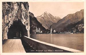 Switzerland Postcard Axenstrabe gengen Fluelen u Bristenstock