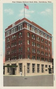 DYERSBURG , Tennessee, 1910s ; First Citizens National Bank
