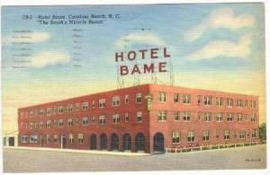 Hotel Bame, Carolina Beach, North Carolina, 1947