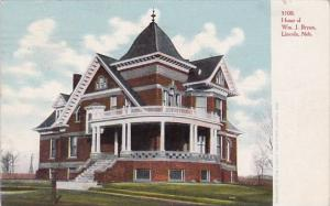 Home Of Williams J Bryan Lincoln Nebraska 1906