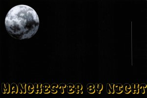 NEW Postcard, MANCHESTER by Night, Humor, Novelty, Fun, Funny GA7