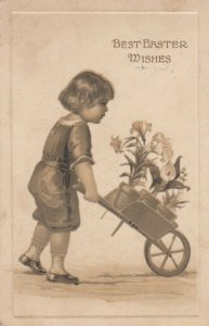 Best EASTER Wishes, Child pushing wheelbarrow of flowers, 1900-10s