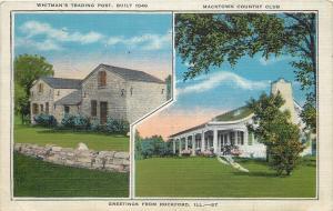 Rockford Illinois~Whitman's Trading Post~Macktown Country Club~1940s Postcard