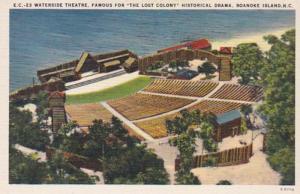 North Carolina Roanoke Island Waterside Theatre