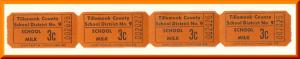 Vintage School Milk Tickets, Four .03 cent Tickets, Tillamook County, 1950's?