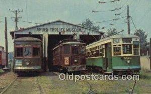 Three Trolleys of Yesterday, Arden Trolley Museum PA Railway Museum Associati...