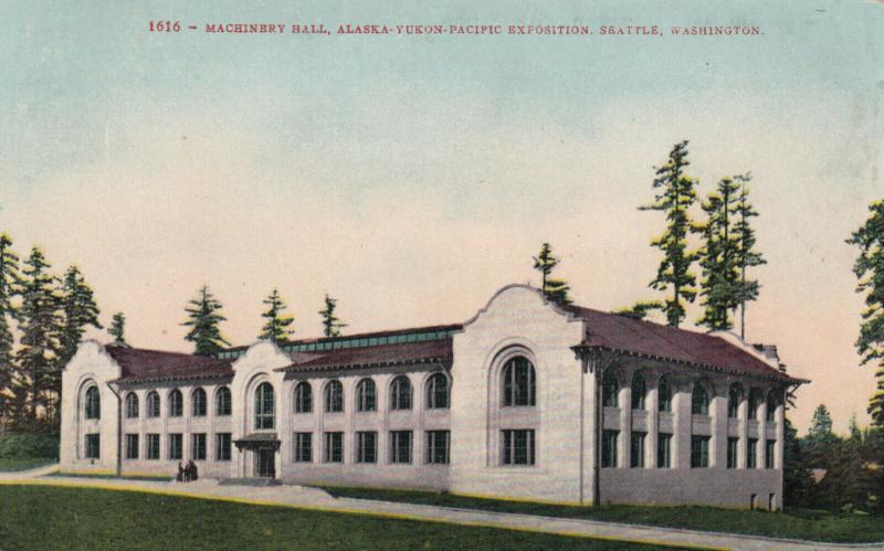 SEATTLE, Washington, 1909 ; Machinery Hall, A.Y.P. Exposition