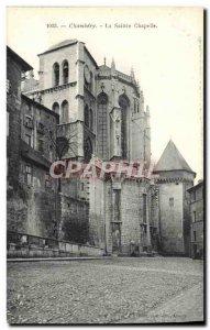 Old Postcard Chambery La Sainte Chapelle
