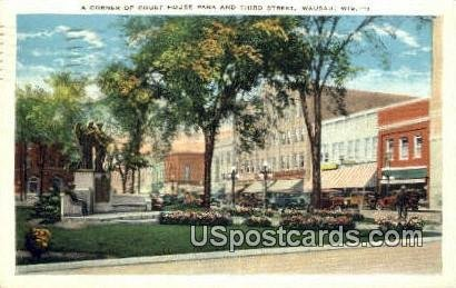 Corner of Court House Park & Third Street - WaUSA u, Wisconsin