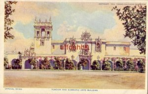OFFICIAL VIEWS FOREIGN AND DOMESTIC ARTS BUILDING PANAMA - CALIFORNIA EXPO 1915