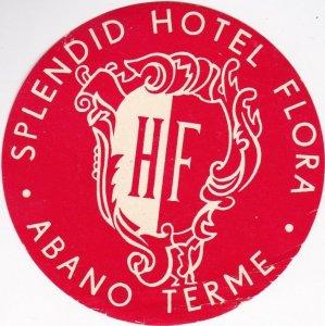 Italy Abano Terme Splendid Hotel Flora Vintage Luggage Label lbl0569