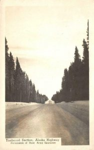 RPPC Timbered Section, Alaska Highway Base Army Examiner c1930s Vintage Postcard
