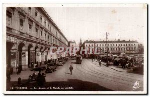Toulouse - Les Arcades and the Power of the Capitol - Old Postcard