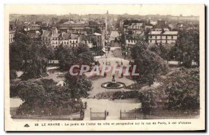 Old Postcard Le Havre The garden of & # City 39hotel and perspective on Paris...