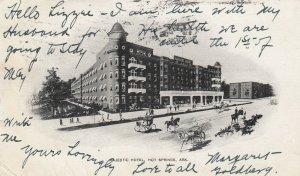 HOT SPRINGS , Arkansas , 1906 ; Majestic Hotel