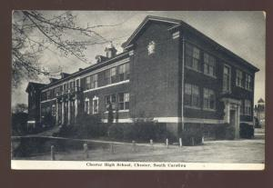 CHESTER SOUTH CAROLINA CHESTER HIGH SCHOOL VINTAGE POSTCARD SC