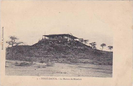 Ethiopia Dirre Daoua La Maison de Menelick