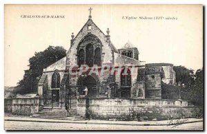 Old Postcard Chalons sur Marne The church St John (14th)