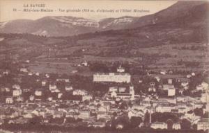France Aix-les-Bains Vue generale et l'Hotel Mirabeau
