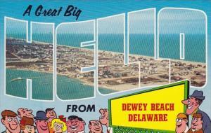Delaware Dewey Beach A Great Big Hello From Dewey Beach