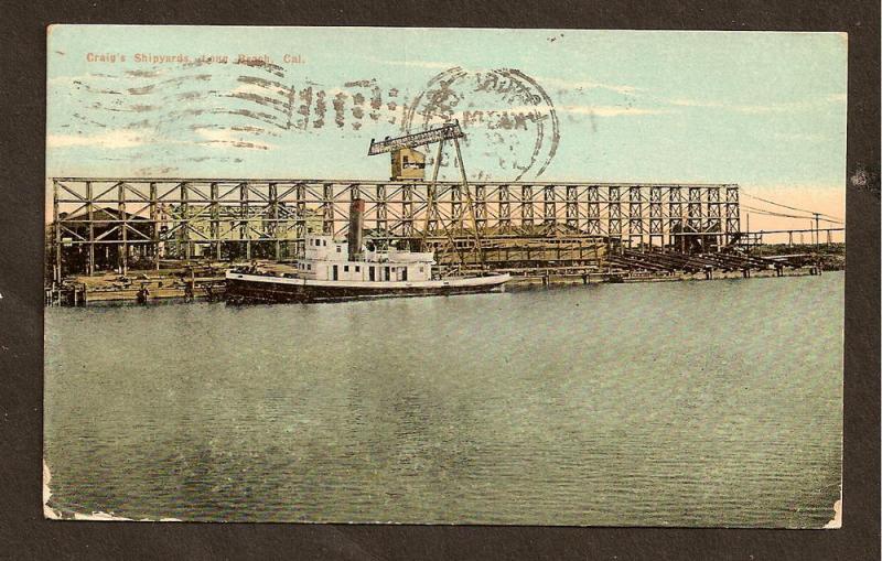 POSTCARD -Craig's Shipyard, Long Beach, CA-Flag Cancel 1910