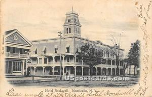 Hotel Rockwell Monticello NY 1906