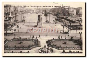 Old Postcard Le Havre Place Gambetta gardens Commerce Basin
