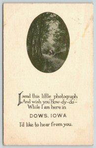 How-Dy-Do from Dows Iowa~Tunnel Path Thru Trees Vignette~Hailed~1913 B&W PC