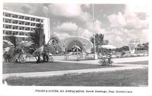 Dominican Republic Old Vintage Antique Post Card Piscina Hotel El Embajador S...