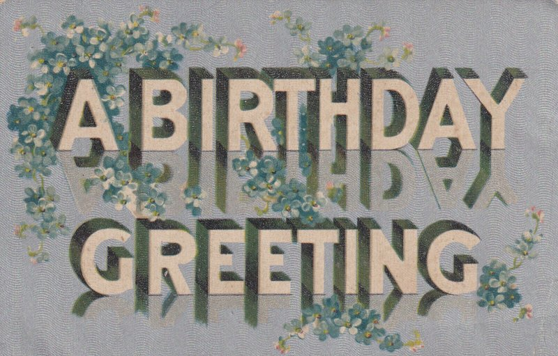 A BIRTHDAY GREETING, Blue Flowers, 1900-1910s