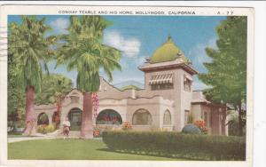 Conway Tearle And His Home, HOLLYWOOD, California, PU-1926