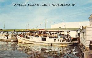 Tangier Island Virginia Ferry Dorolena II Waterfront Vintage Postcard K54518