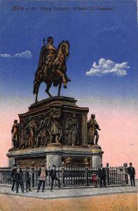 Koln am Rhein Konig Friedrich Wilhelm III Denkmal Statue Monument Postcard