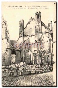 Soissons - house burned by the Germans - War 1914 - militaria - Old Postcard